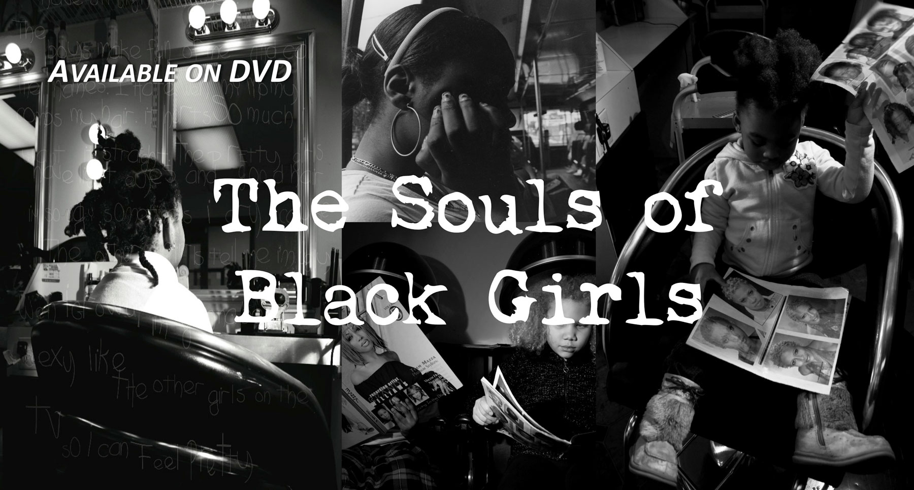 Souls of Black Girls Available on DVD